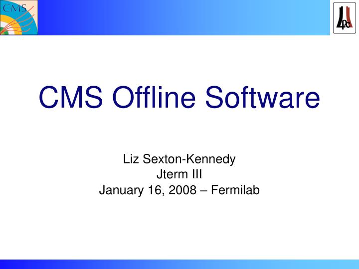 cms offline software n.