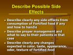 describe possible side effects