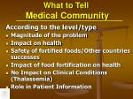 what to tell medical community