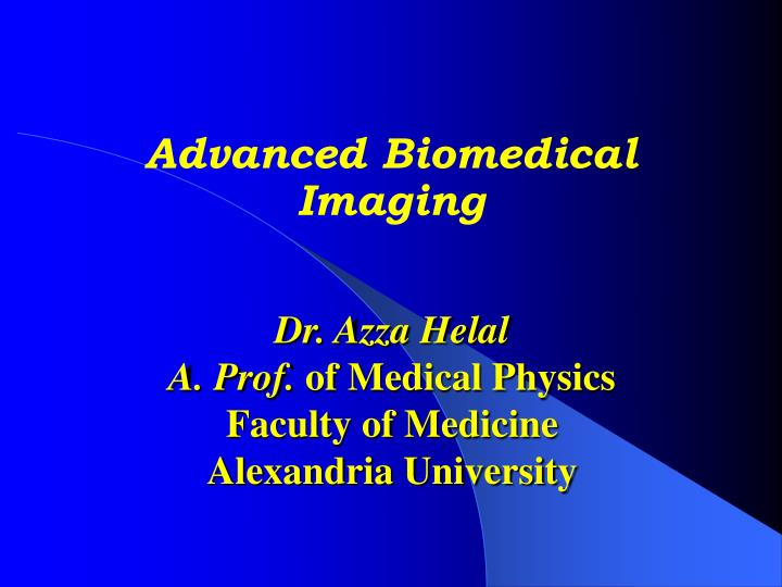 advanced biomedical imaging n.