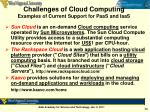 challenges of cloud computing examples of current support for paas and iaas