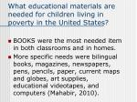what educational materials are needed for children living in poverty in the united states