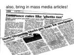 also bring in mass media articles