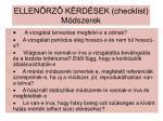 ellen rz k rd sek checklist m dszerek
