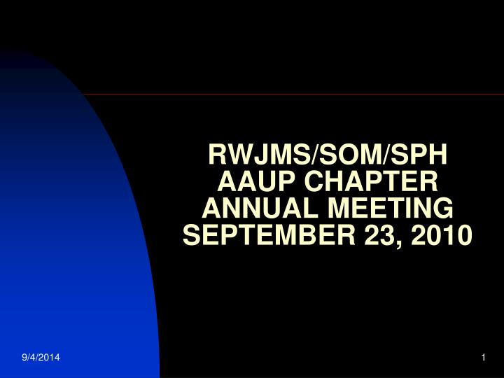 rwjms som sph aaup chapter annual meeting september 23 2010 n.