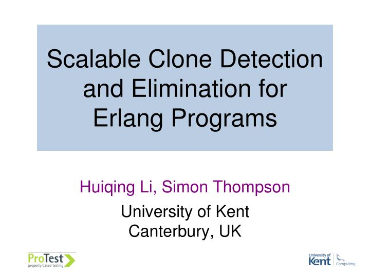 scalable clone detection and elimination for erlang programs n.