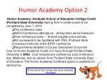 humor academy option 2