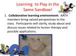 learning to play in the same sandbox
