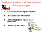 the humor academy is student centered 4 guiding principals