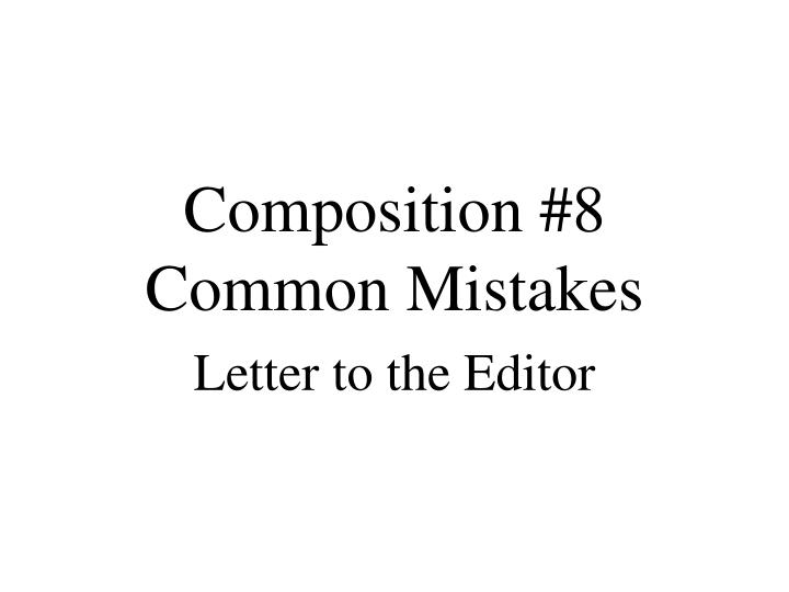 composition 8 common mistakes n.