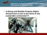 importance of a strong and reliable property rights infrastructure on aboriginal lands15