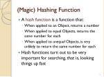 magic hashing function