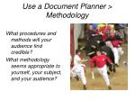 use a document planner methodology
