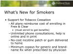 what s new for smokers