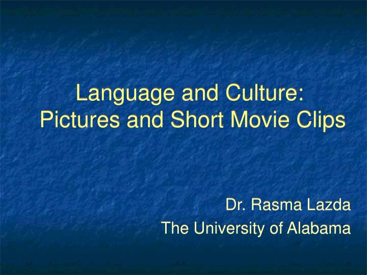 language and culture pictures and short movie clips n.