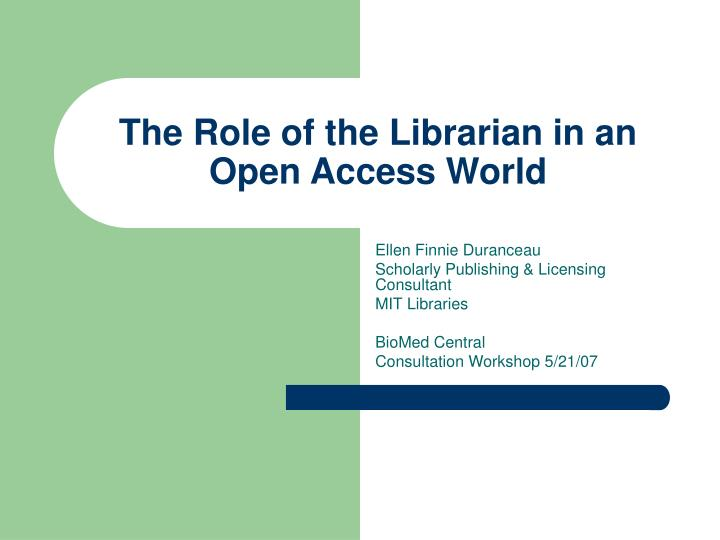 the role of the librarian in an open access world n.