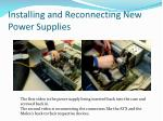 installing and reconnecting new power supplies