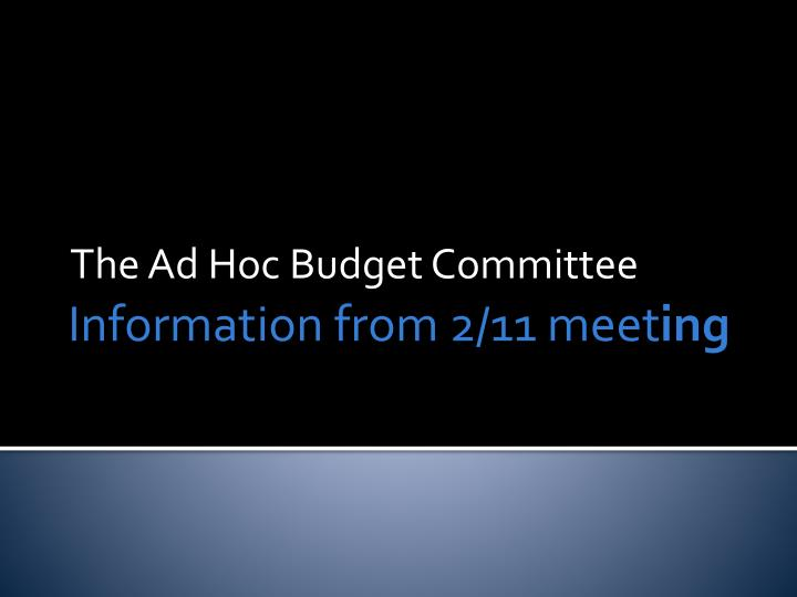 the ad hoc budget committee n.