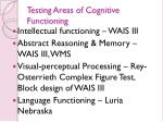 testing areas of cognitive functioning
