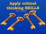 apply critical thinking skills