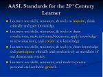 aasl standards for the 21 st century learner