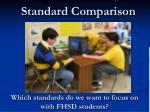 standard comparison