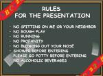 rules for the presentation
