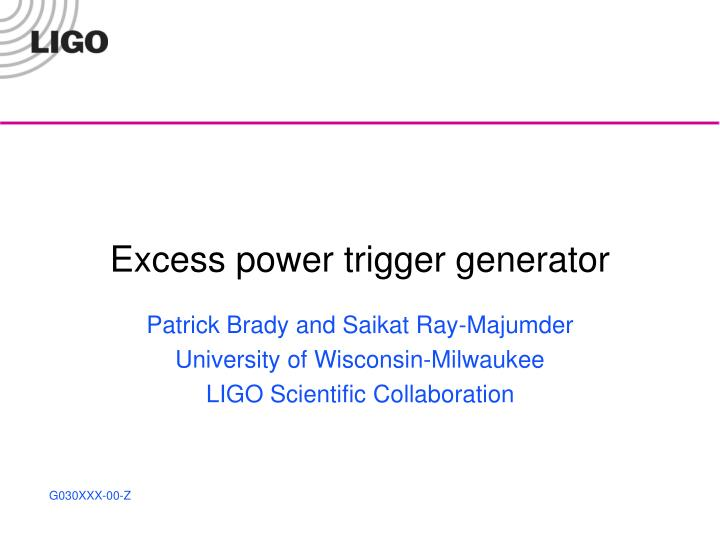 excess power trigger generator n.