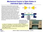 mechanical control of spin states in individual spin 1 molecules