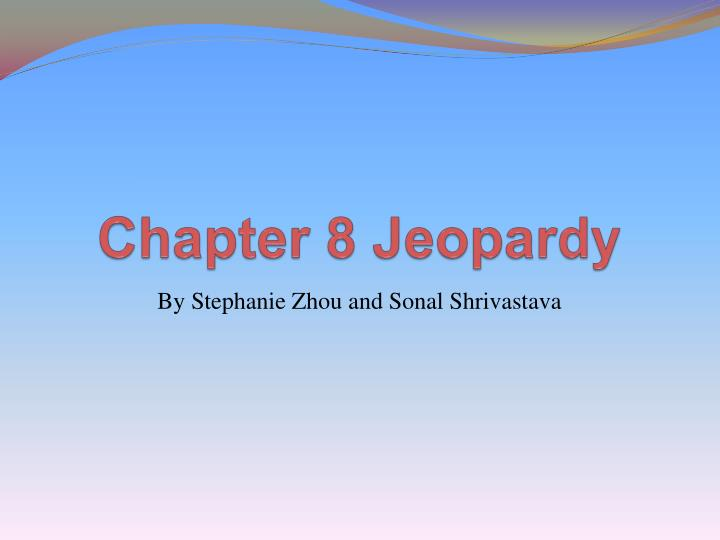 chapter 8 jeopardy n.