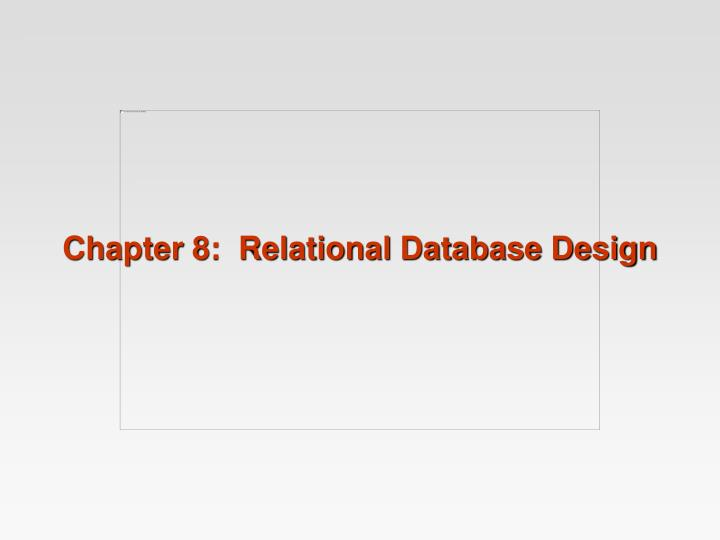 chapter 8 relational database design n.