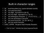 built in character ranges