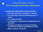phase iii clinical trials new concepts and future perspectives1