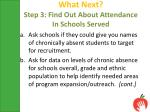 what next step 3 find out about attendance in schools served