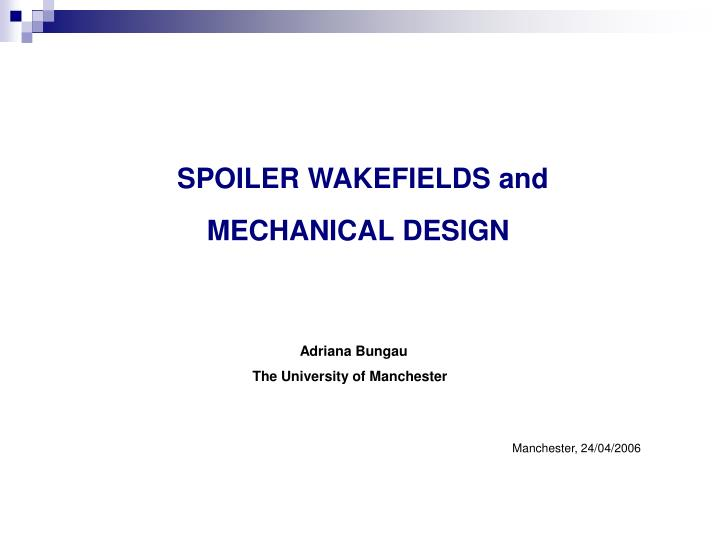 spoiler wakefields and mechanical design n.