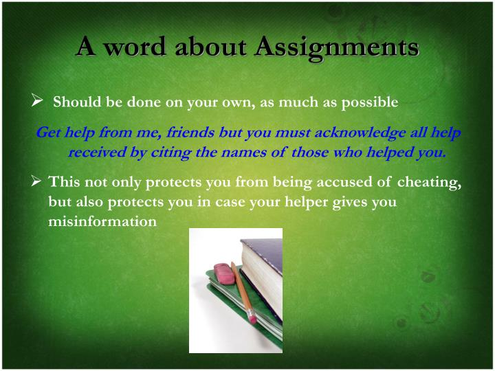 A word about Assignments