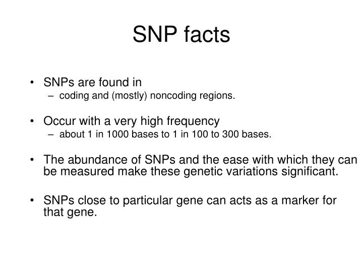 SNP facts