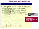 profiling mergesort empirically