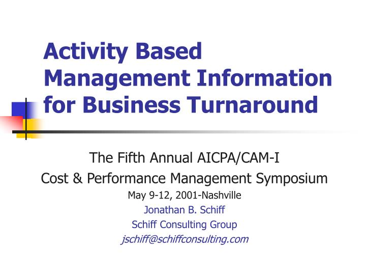 activity based management information for business turnaround n.