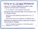 using an n 2 input multiplexer