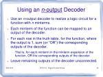 using an n output decoder
