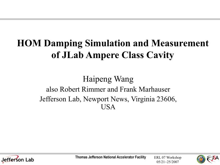 hom damping simulation and measurement of jlab ampere class cavity n.
