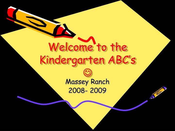 welcome to the kindergarten abc s n.