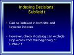 indexing decisions subfield t