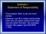 subfield r statement of responsibility