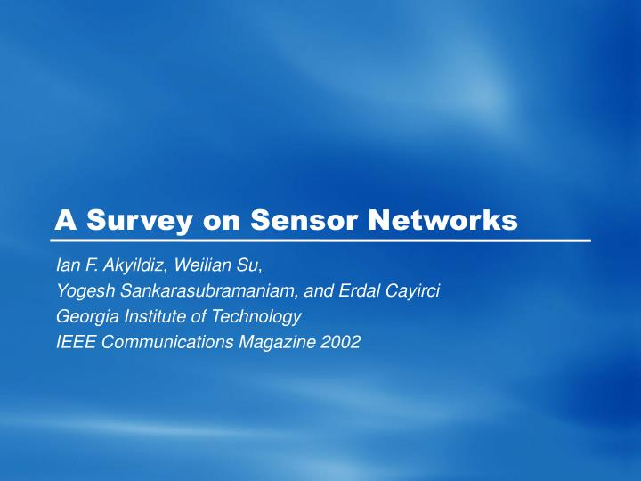 a survey on sensor networks n.