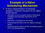 example of a na ve scheduling mechanism