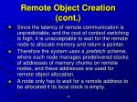 remote object creation cont