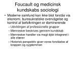 foucault og medicinsk kundskabs sociologi