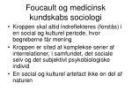 foucault og medicinsk kundskabs sociologi7